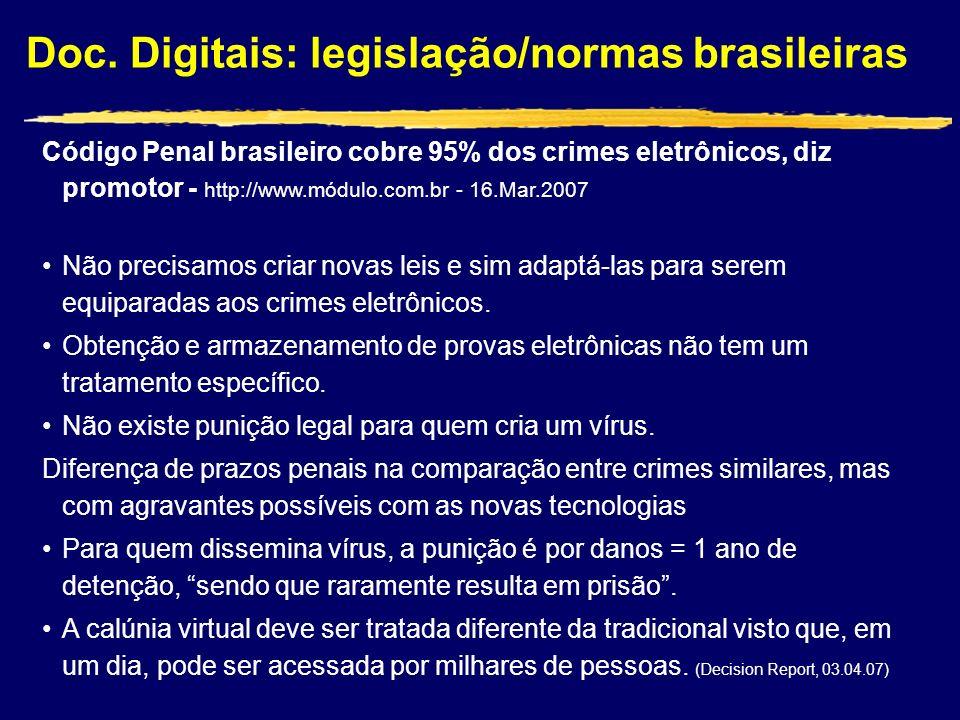 Código Penal brasileiro cobre 95% dos crimes eletrônicos, diz promotor - http://www.módulo.com.br - 16.Mar.2007