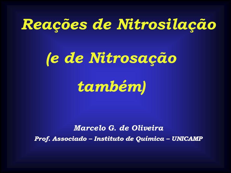 Reações de Nitrosilação (e de Nitrosação também)