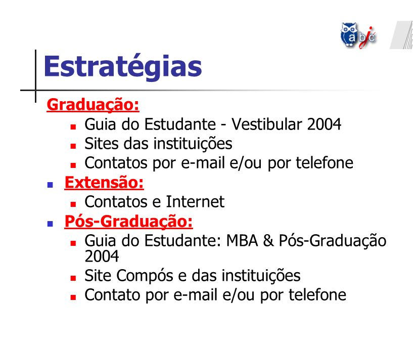 Estratégias Graduação: Guia do Estudante - Vestibular 2004