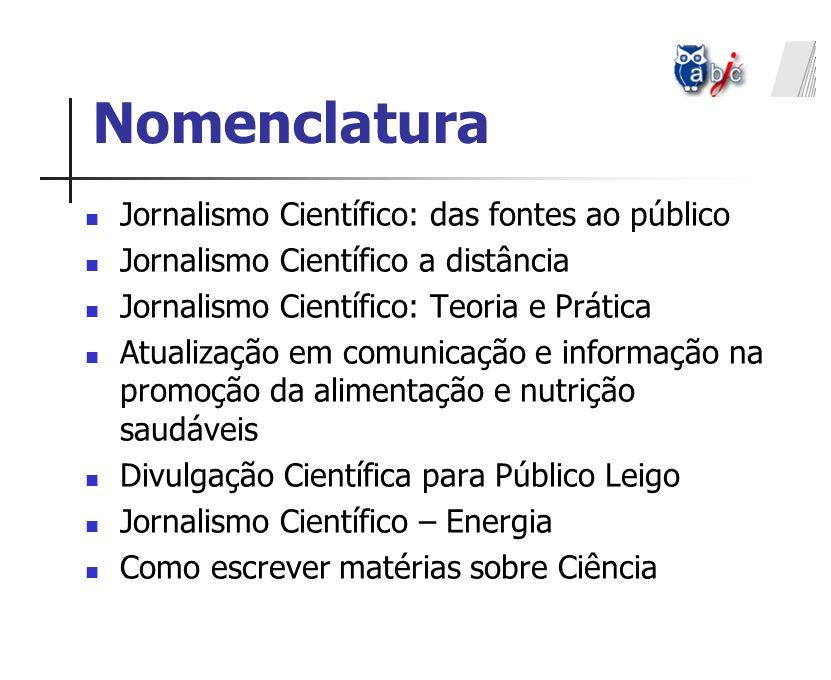 Nomenclatura Jornalismo Científico: das fontes ao público