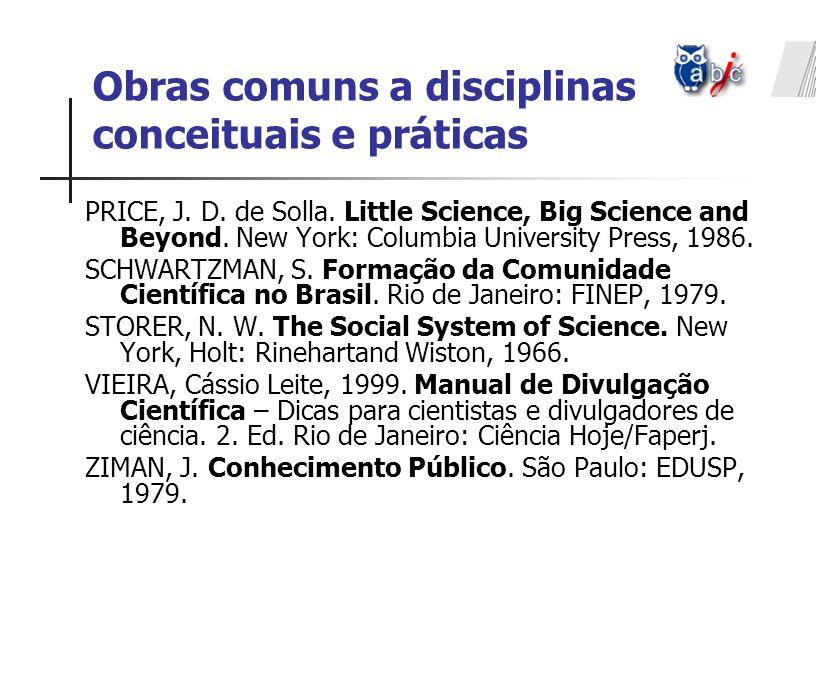 Obras comuns a disciplinas conceituais e práticas