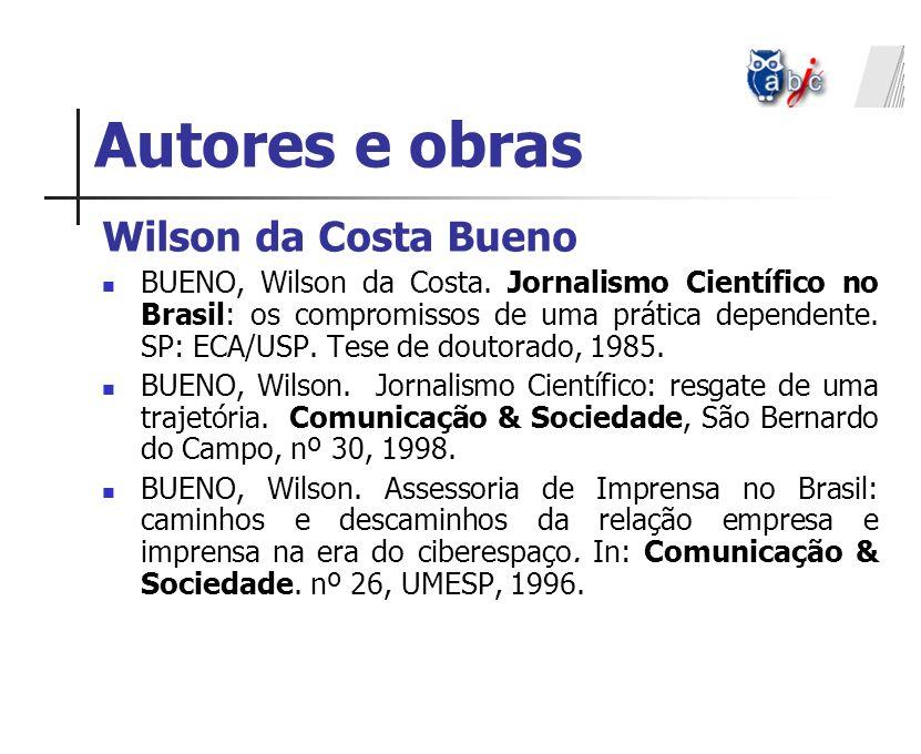 Autores e obras Wilson da Costa Bueno