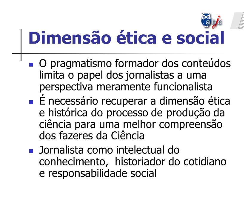 Dimensão ética e social