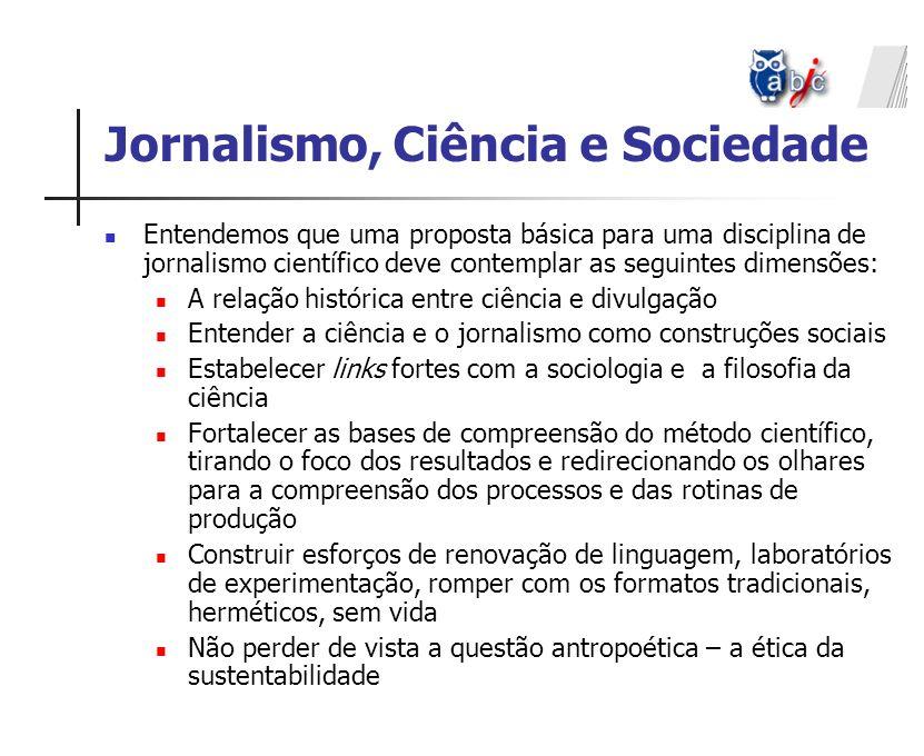 Jornalismo, Ciência e Sociedade