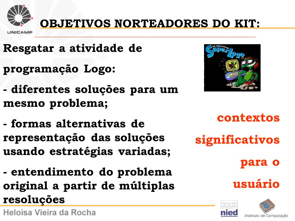 OBJETIVOS NORTEADORES DO KIT: