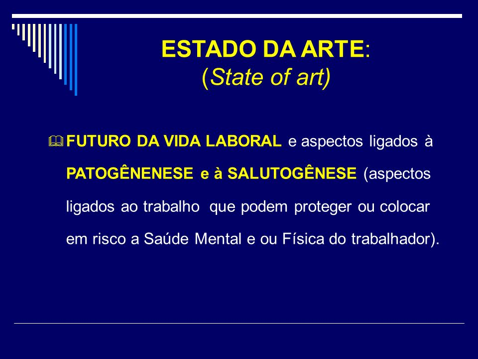 ESTADO DA ARTE: (State of art)