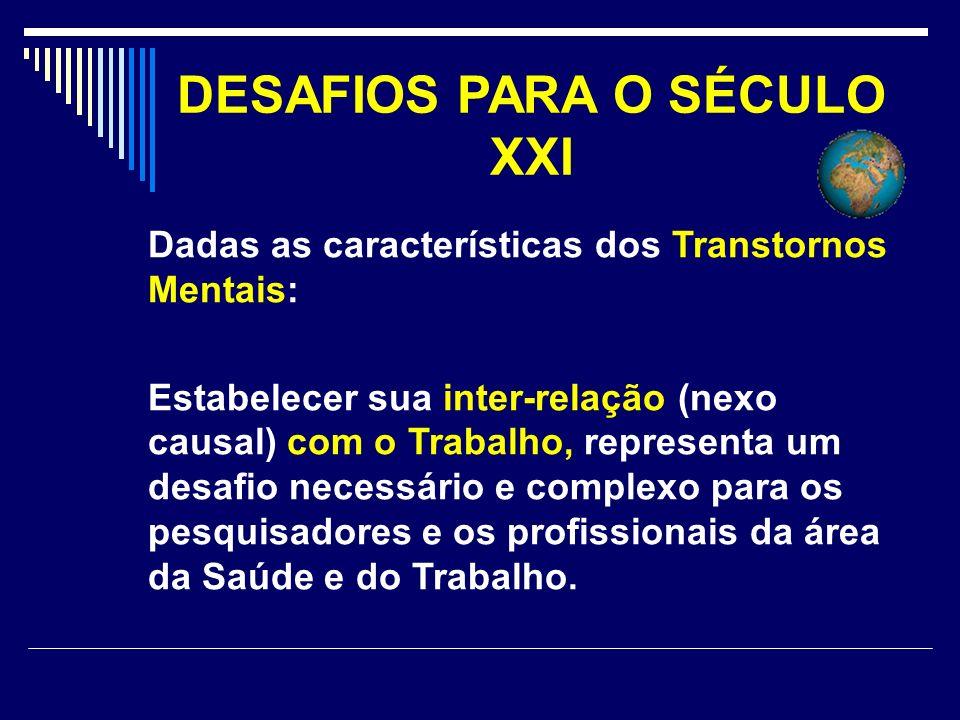 DESAFIOS PARA O SÉCULO XXI
