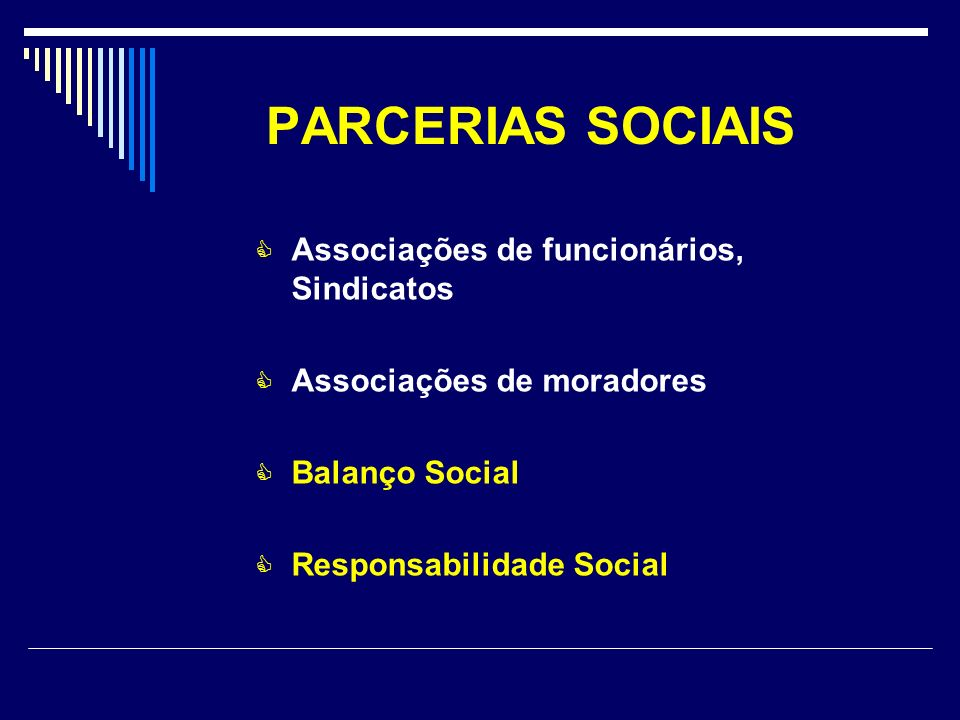 PARCERIAS SOCIAIS Associações de funcionários, Sindicatos