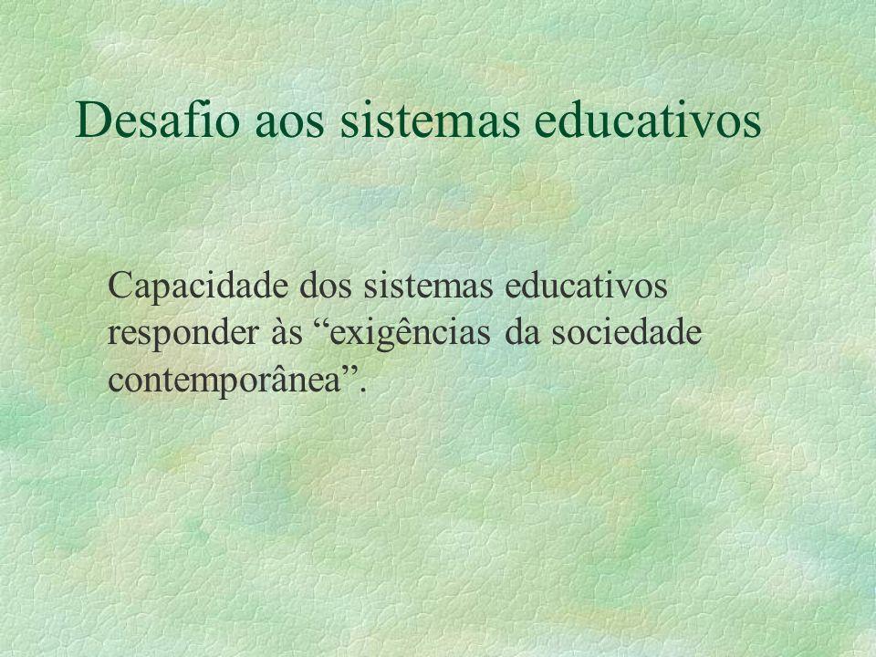 Desafio aos sistemas educativos