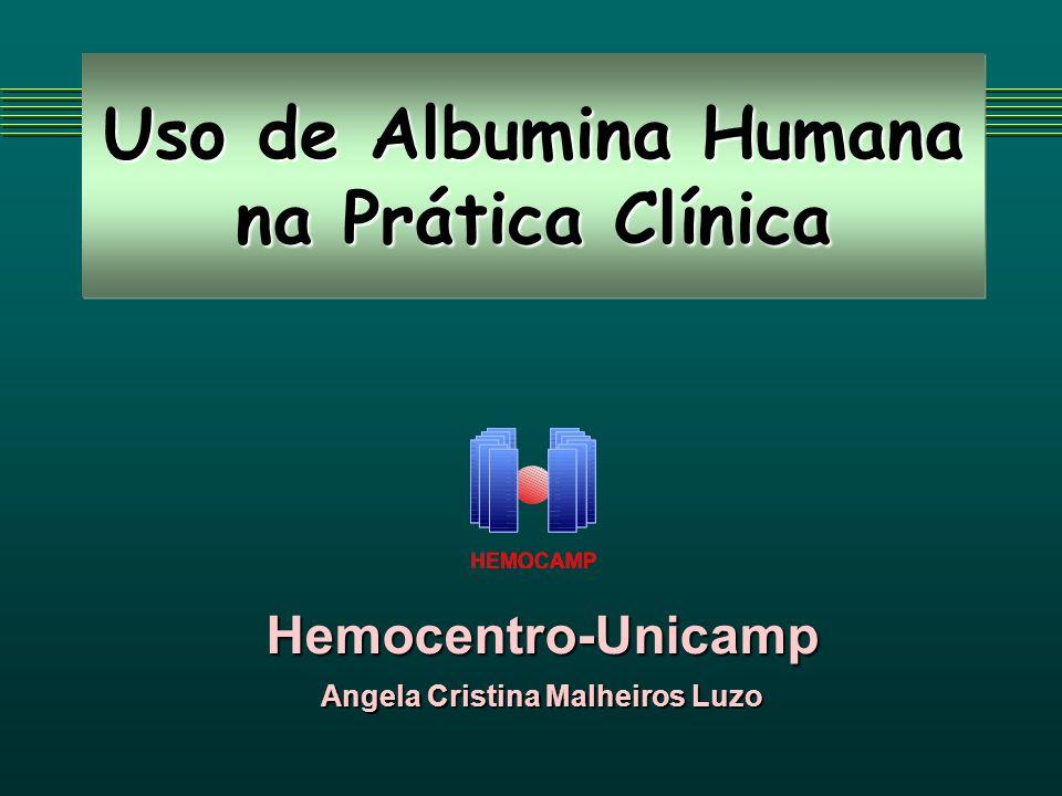 Uso de Albumina Humana na Prática Clínica