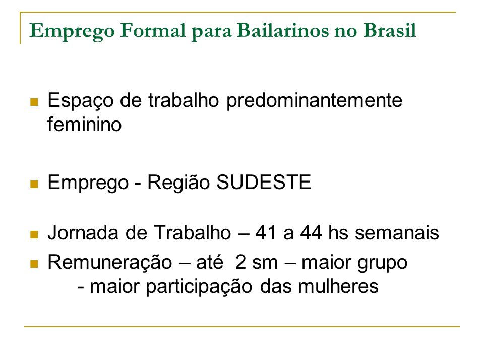 Emprego Formal para Bailarinos no Brasil