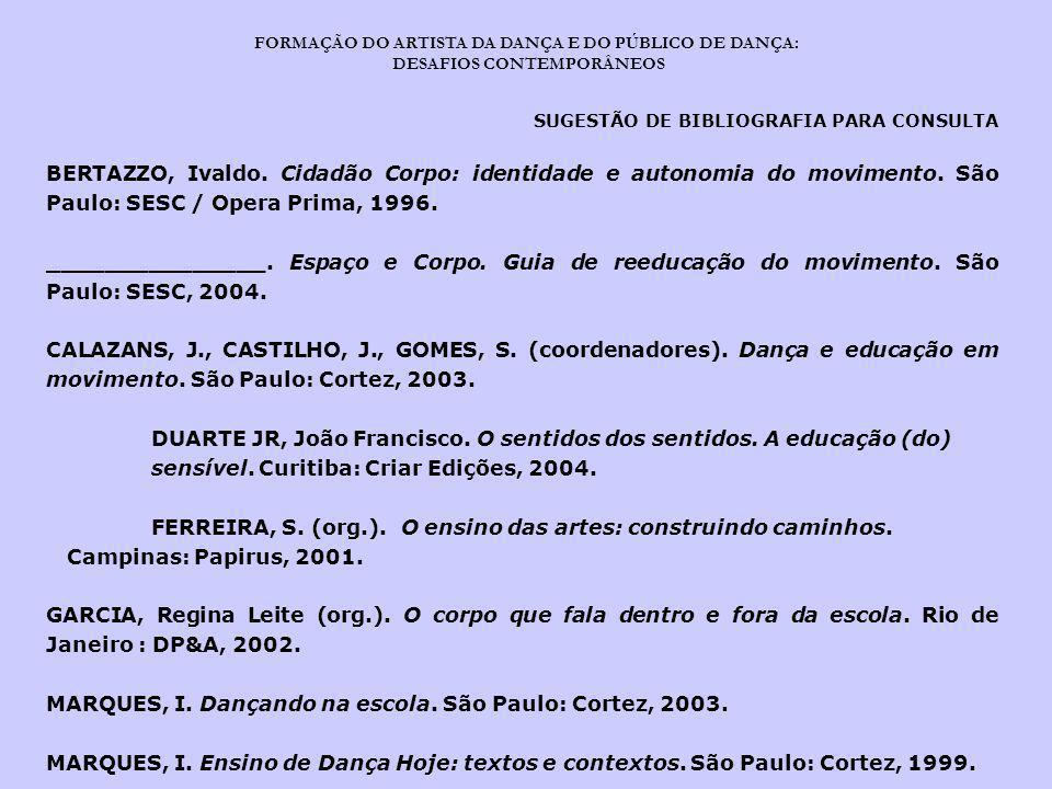 DUARTE JR, João Francisco. O sentidos dos sentidos. A educação (do)