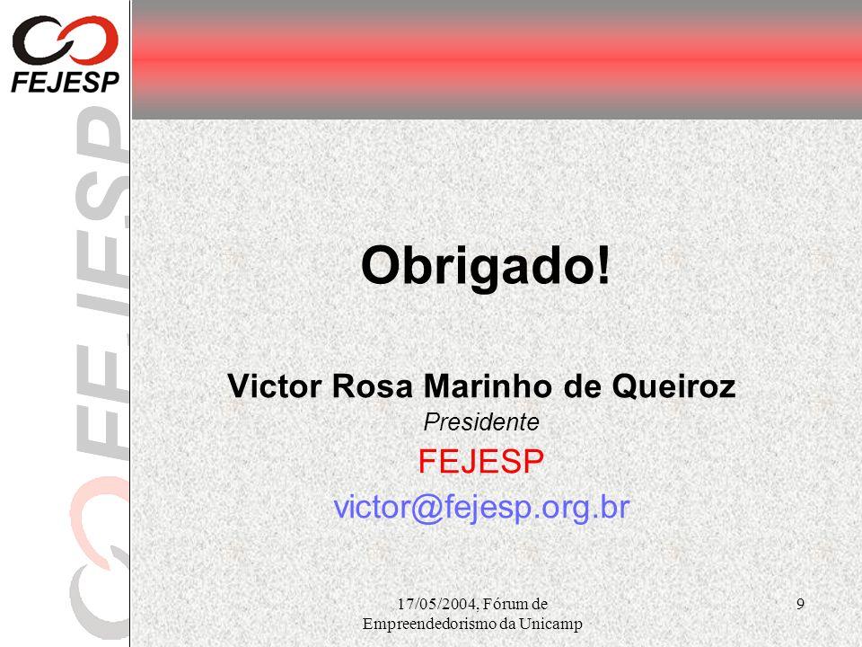 Victor Rosa Marinho de Queiroz Presidente FEJESP victor@fejesp.org.br