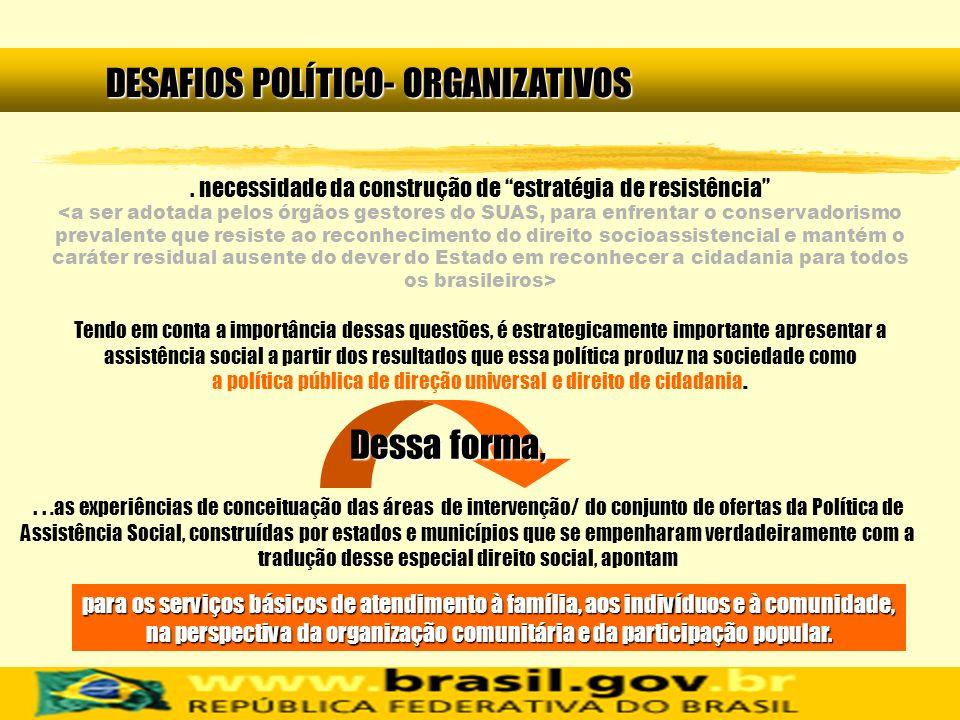 DESAFIOS POLÍTICO- ORGANIZATIVOS