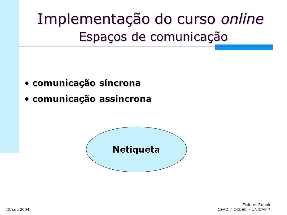 Implementação do curso online Espaços de comunicação