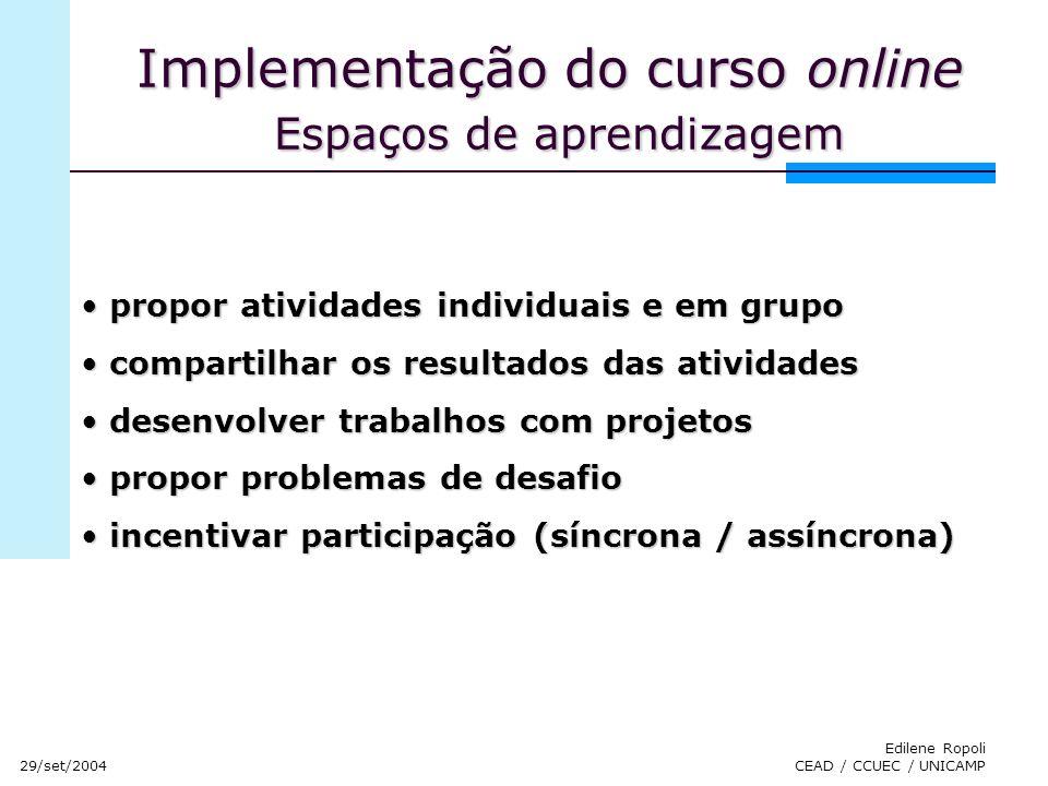 Implementação do curso online Espaços de aprendizagem