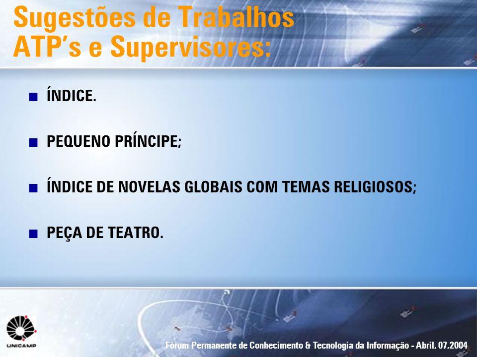 Sugestões de Trabalhos ATP's e Supervisores: