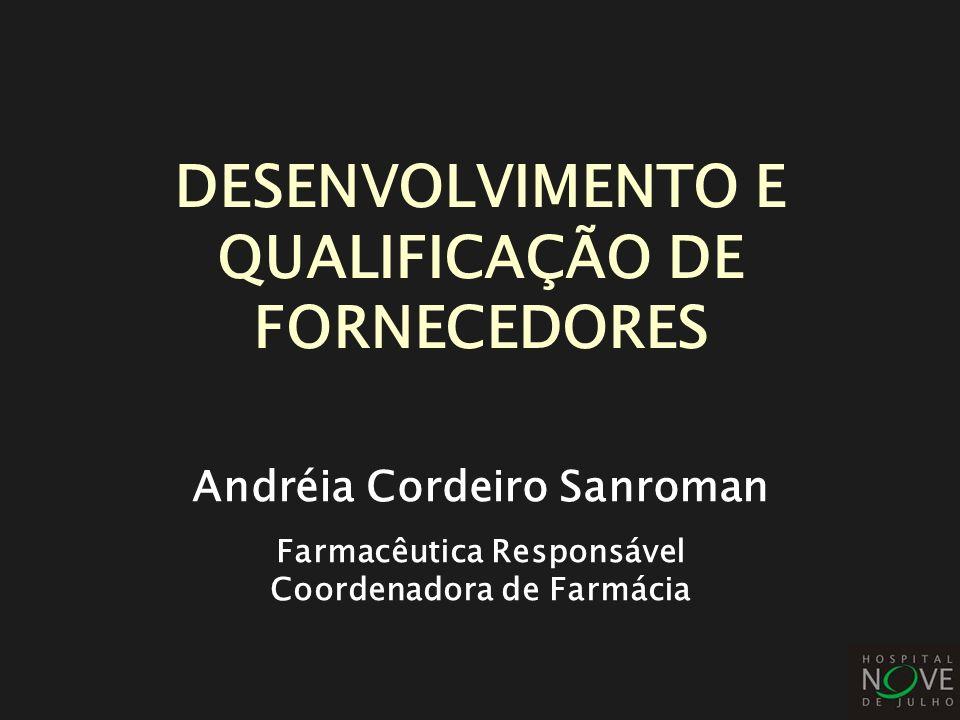DESENVOLVIMENTO E QUALIFICAÇÃO DE FORNECEDORES