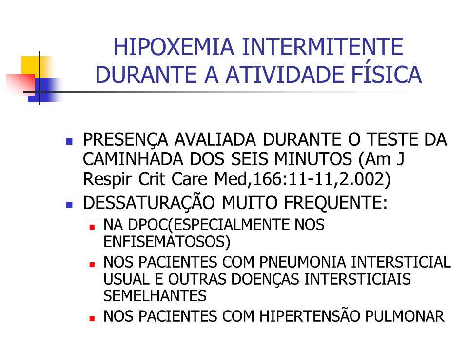 HIPOXEMIA INTERMITENTE DURANTE A ATIVIDADE FÍSICA