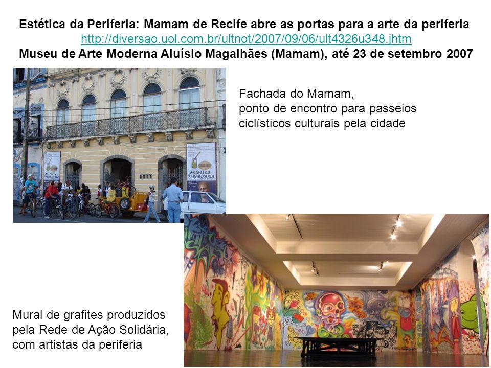 Estética da Periferia: Mamam de Recife abre as portas para a arte da periferia