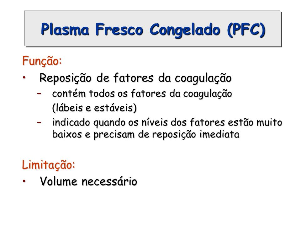 Plasma Fresco Congelado (PFC)