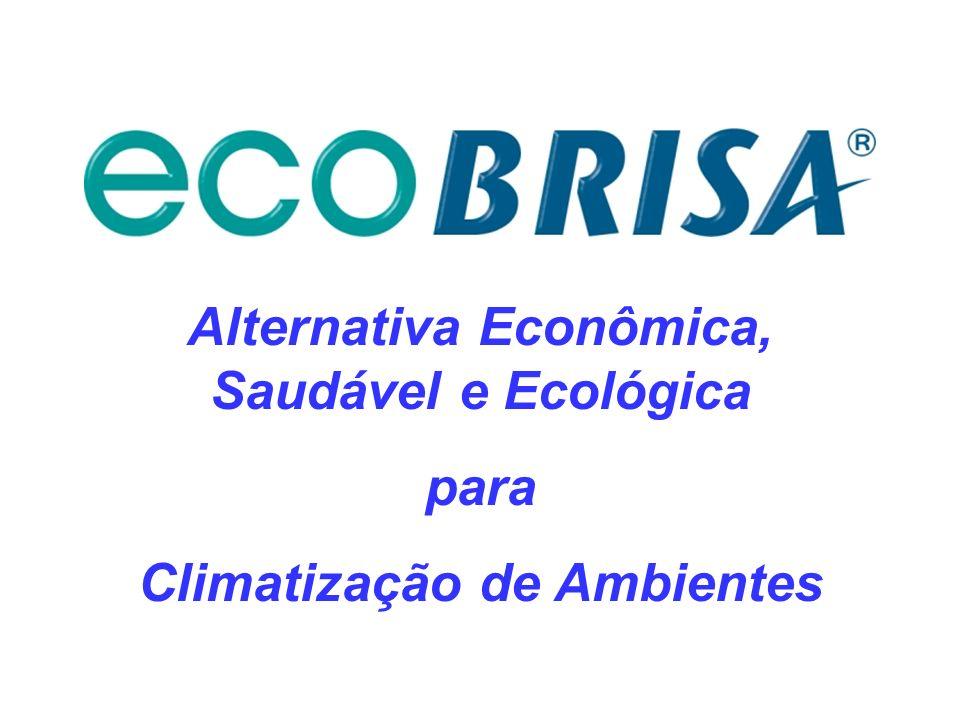 Alternativa Econômica, Saudável e Ecológica Climatização de Ambientes