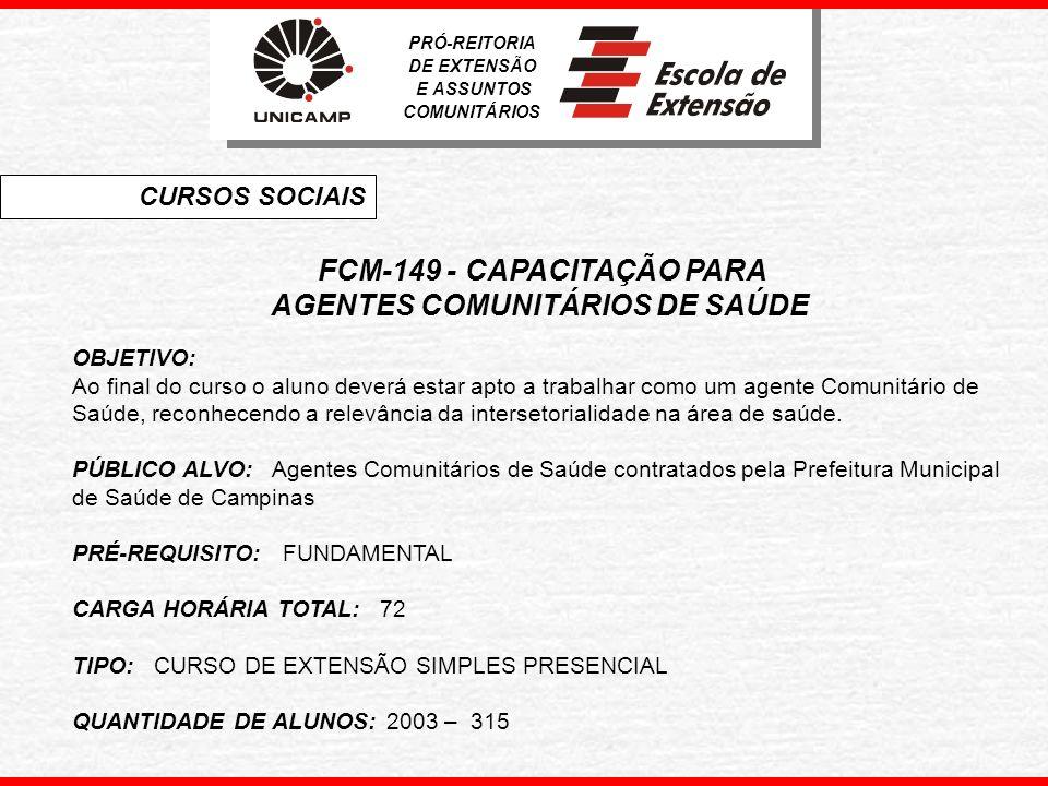 FCM-149 - CAPACITAÇÃO PARA AGENTES COMUNITÁRIOS DE SAÚDE