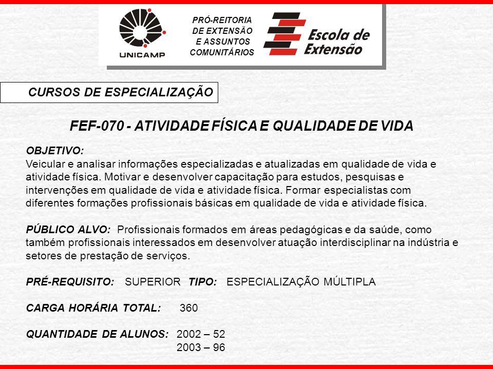FEF-070 - ATIVIDADE FÍSICA E QUALIDADE DE VIDA