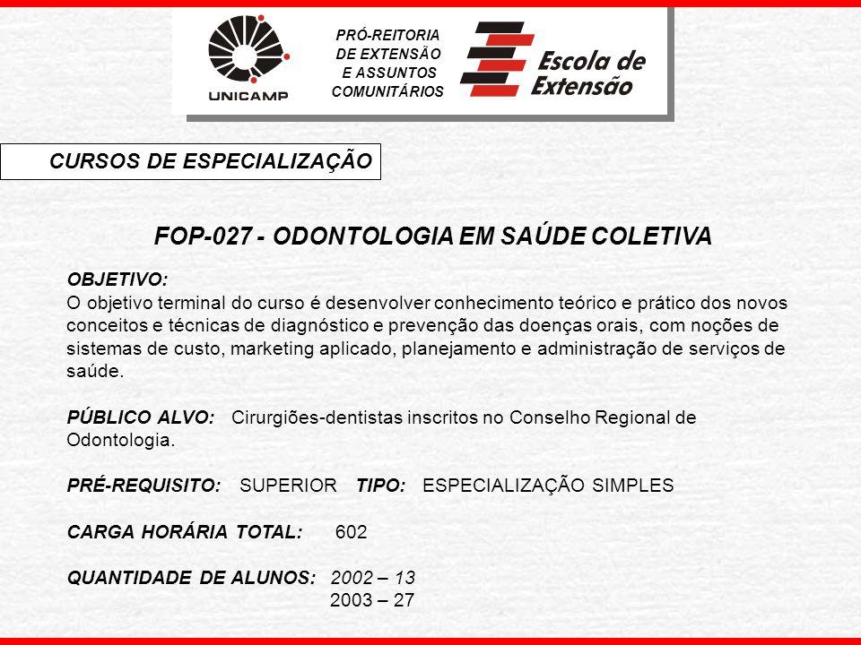 FOP-027 - ODONTOLOGIA EM SAÚDE COLETIVA
