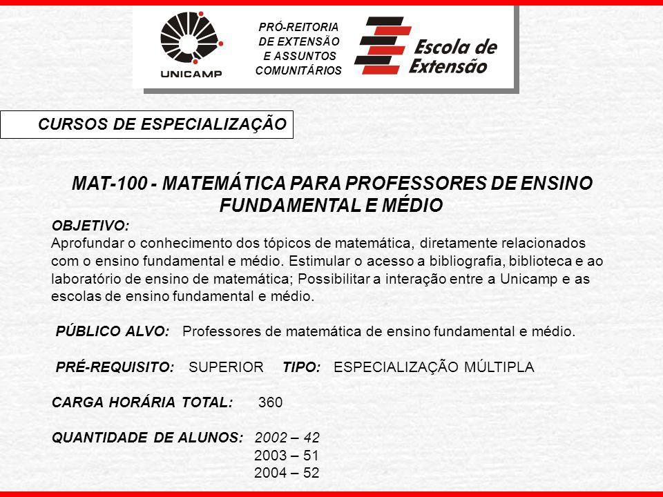 MAT-100 - MATEMÁTICA PARA PROFESSORES DE ENSINO FUNDAMENTAL E MÉDIO