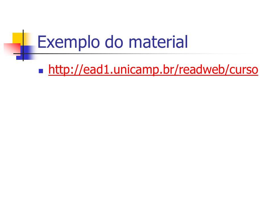 Exemplo do material http://ead1.unicamp.br/readweb/curso