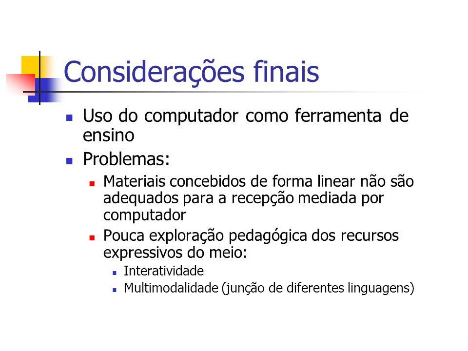 Considerações finais Uso do computador como ferramenta de ensino