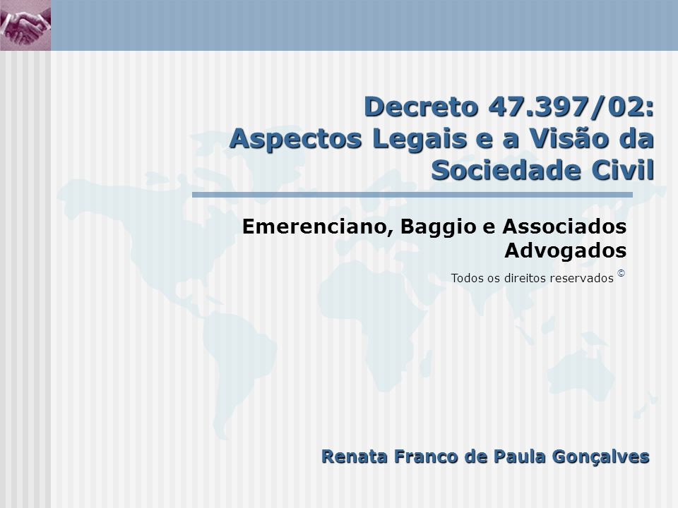 Decreto 47.397/02: Aspectos Legais e a Visão da Sociedade Civil