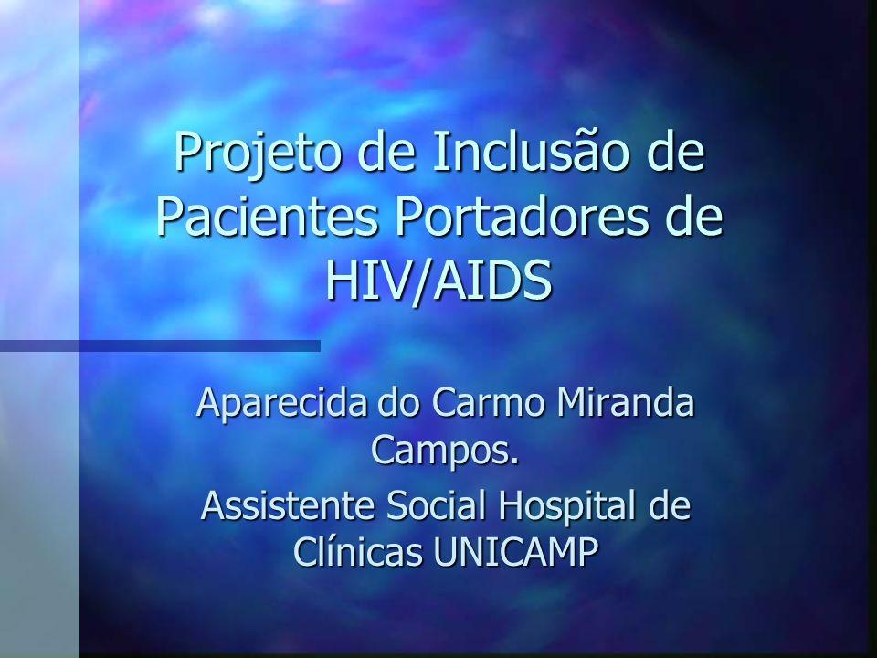 Projeto de Inclusão de Pacientes Portadores de HIV/AIDS