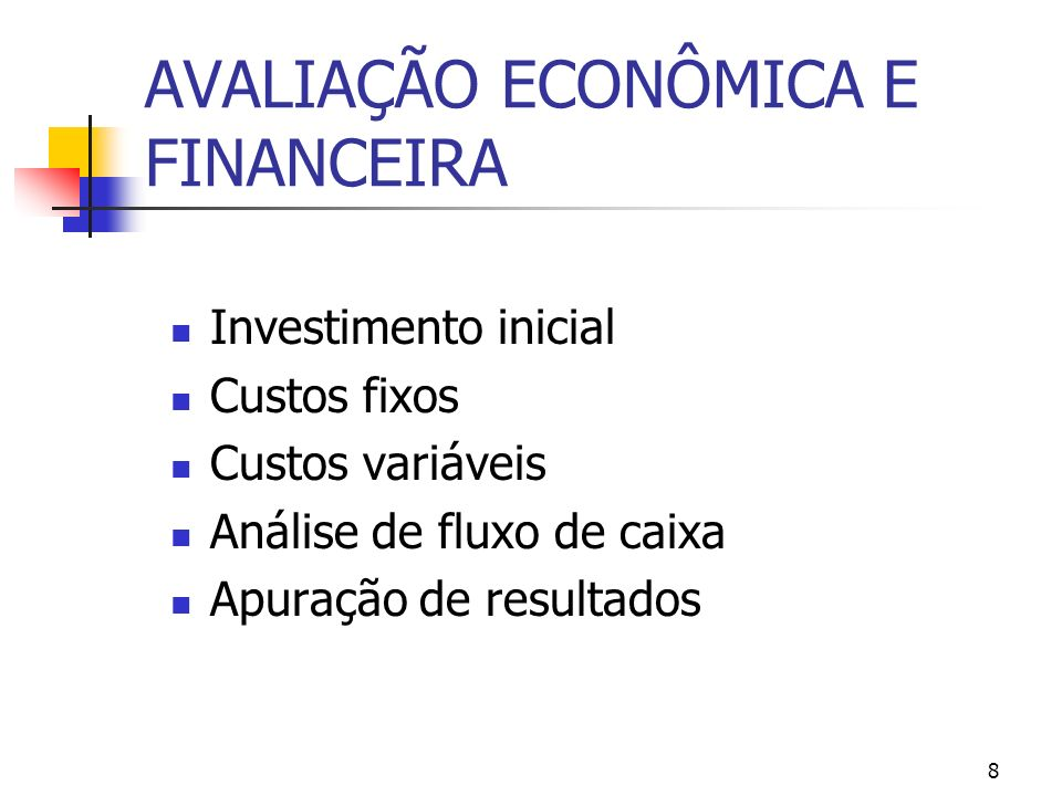 AVALIAÇÃO ECONÔMICA E FINANCEIRA