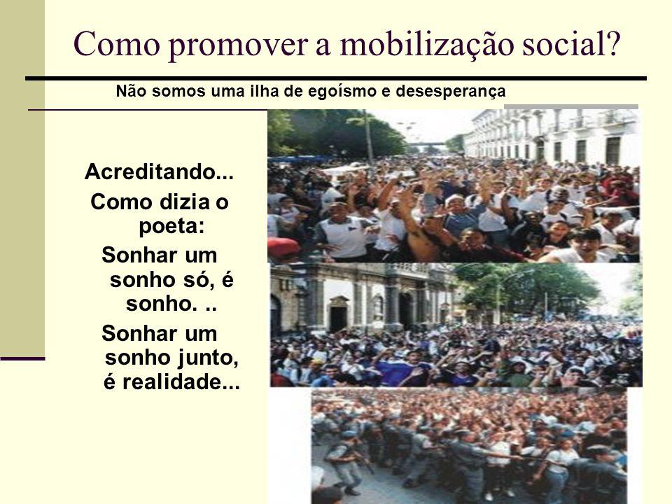 Como promover a mobilização social