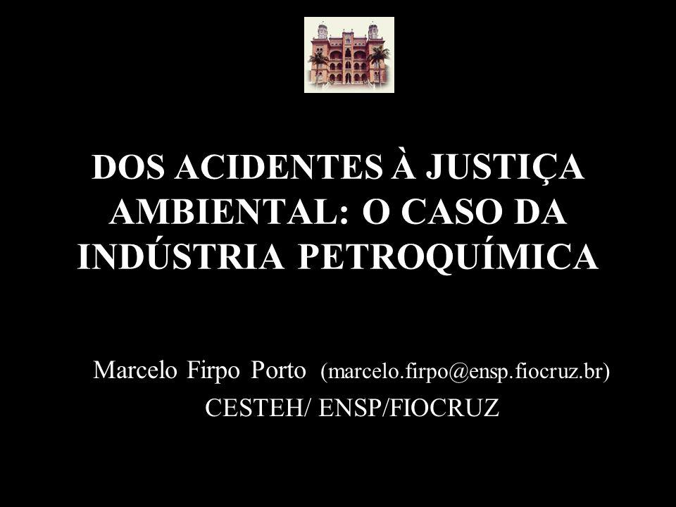 DOS ACIDENTES À JUSTIÇA AMBIENTAL: O CASO DA INDÚSTRIA PETROQUÍMICA