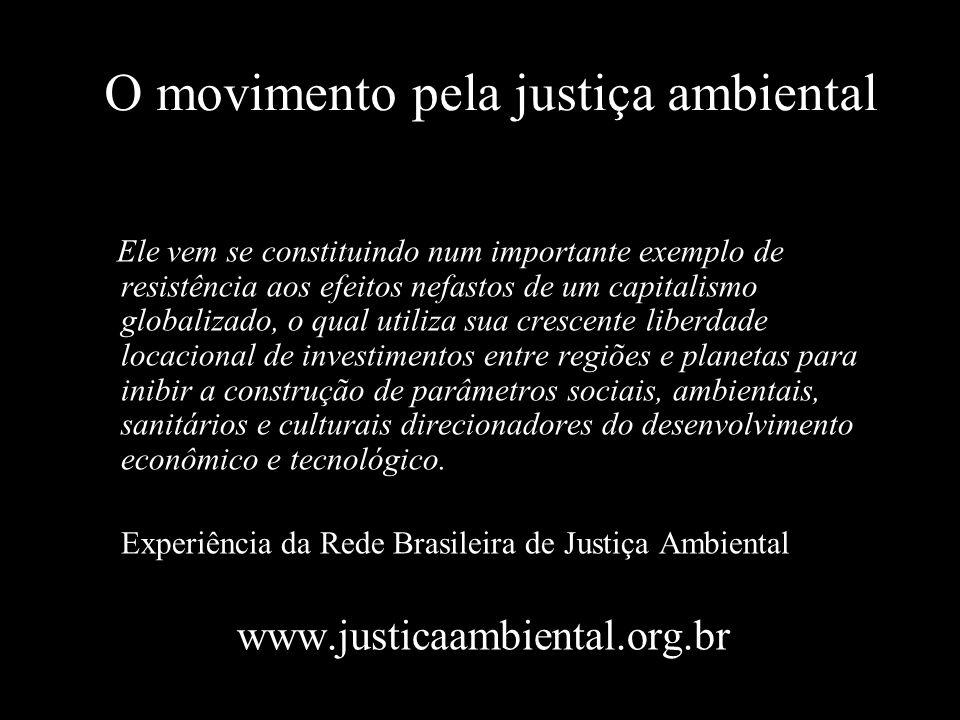 O movimento pela justiça ambiental