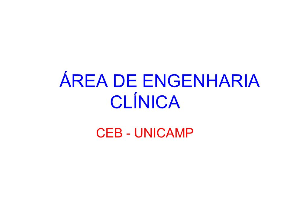 ÁREA DE ENGENHARIA CLÍNICA
