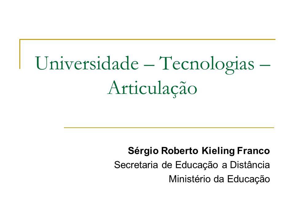 Universidade – Tecnologias – Articulação