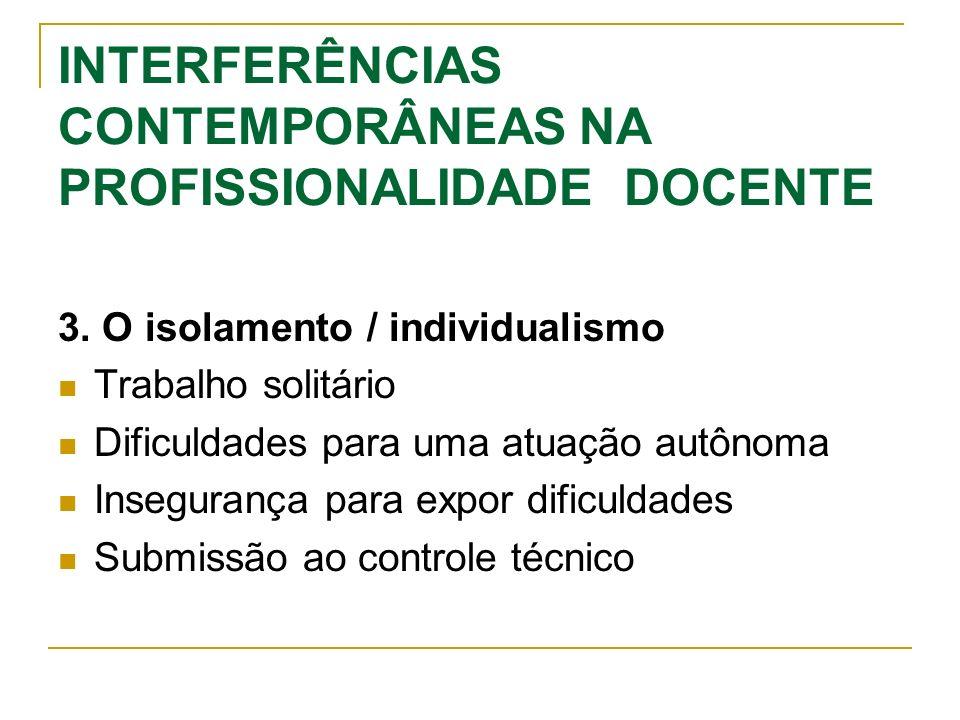 INTERFERÊNCIAS CONTEMPORÂNEAS NA PROFISSIONALIDADE DOCENTE