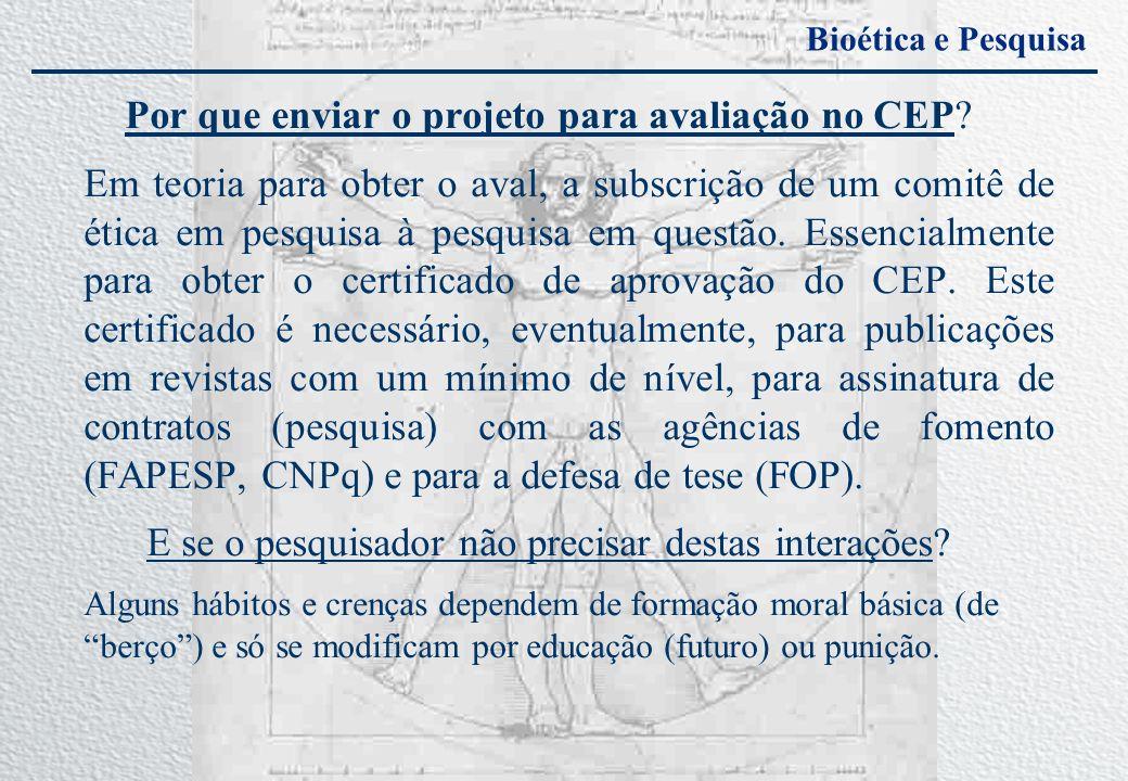 Por que enviar o projeto para avaliação no CEP
