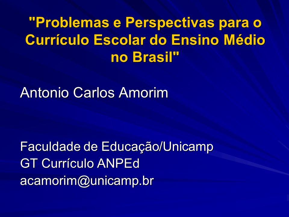 Problemas e Perspectivas para o Currículo Escolar do Ensino Médio no Brasil