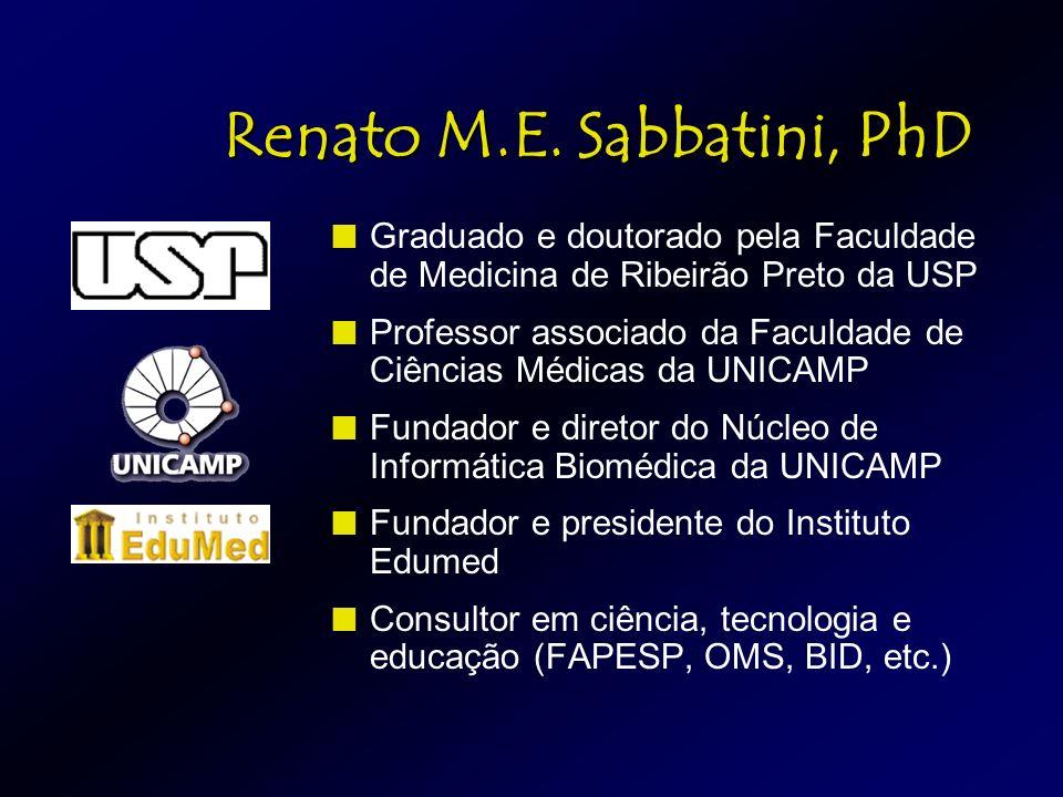 Renato M.E. Sabbatini, PhD