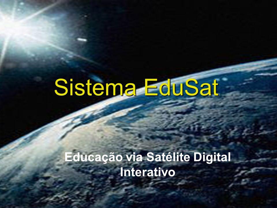 Educação via Satélite Digital Interativo