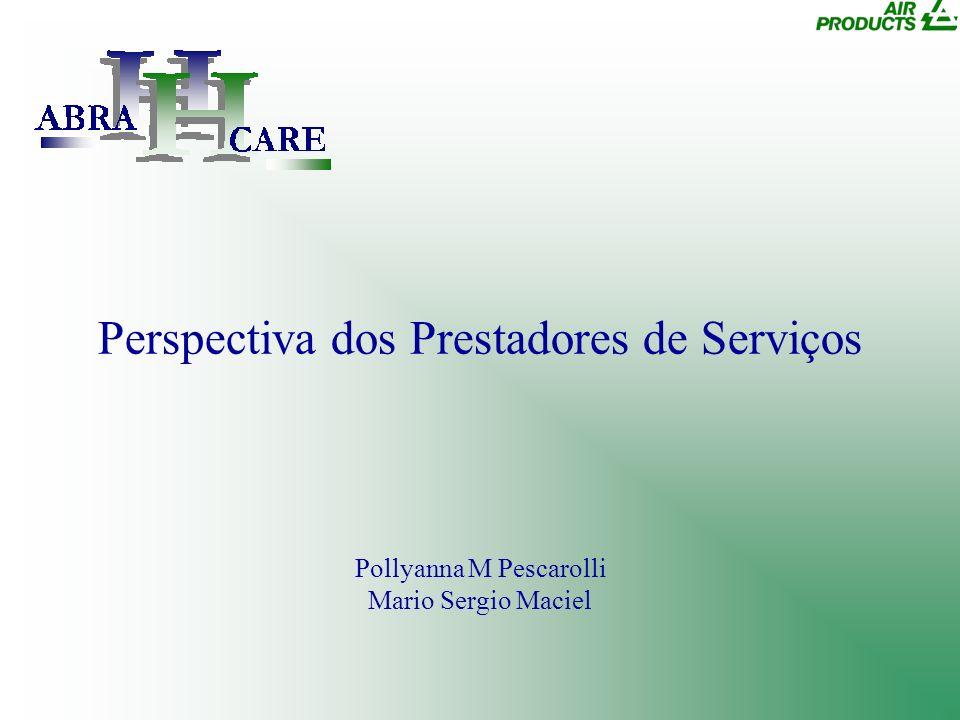 Perspectiva dos Prestadores de Serviços
