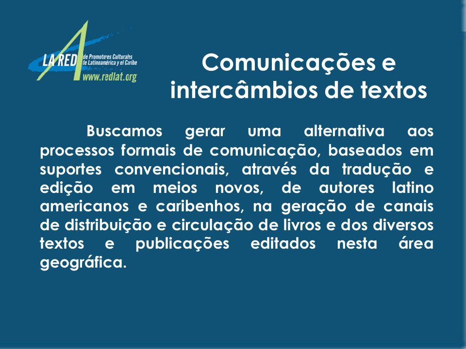 Comunicações e intercâmbios de textos