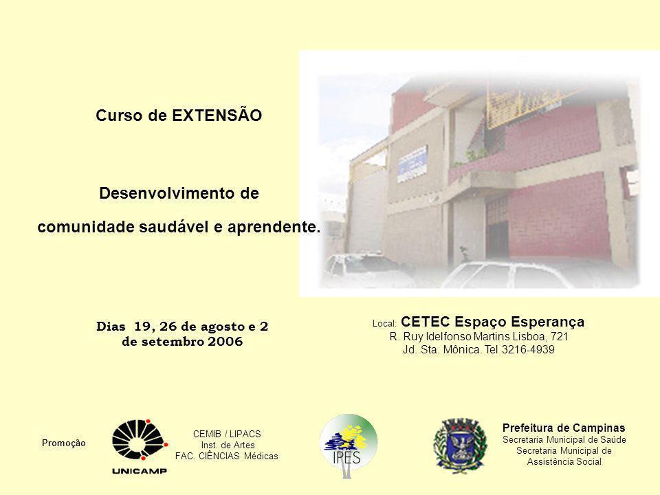 Curso de EXTENSÃO Desenvolvimento de comunidade saudável e aprendente.