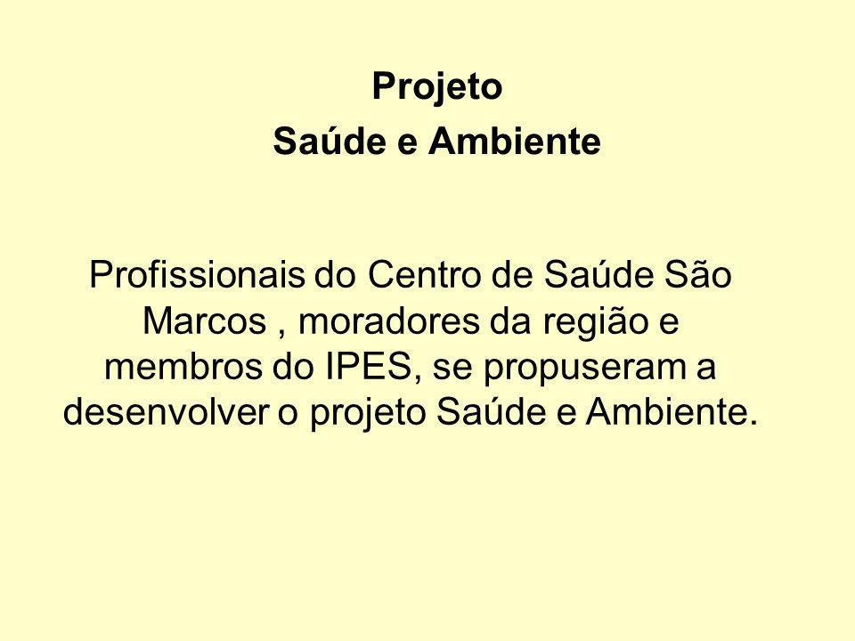 Projeto Saúde e Ambiente