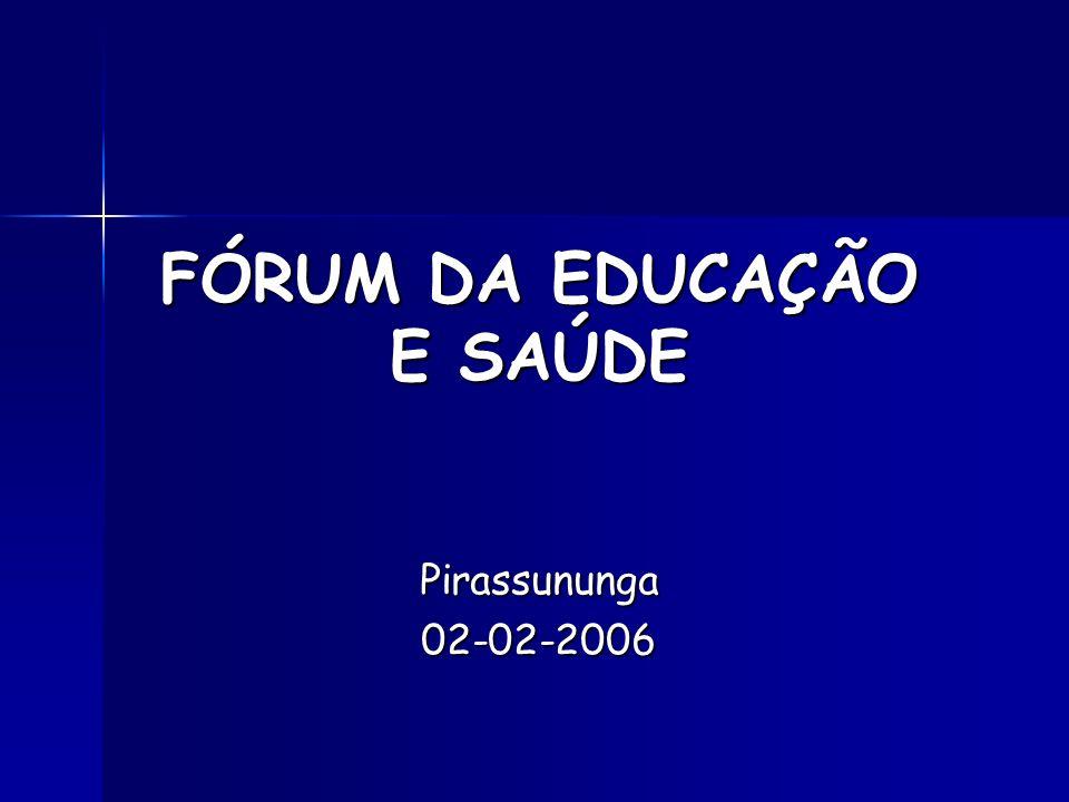 FÓRUM DA EDUCAÇÃO E SAÚDE